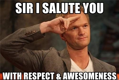 sir-i-salute-you-with-respect-awesomeness.jpg